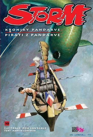 Kultovní evropský komiks kreslíře Dona Lawrence a scenáristy Martina Lodewijka konečně v českém překladu!