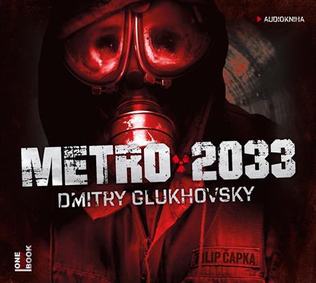 První díl mezinárodně úspěšné dystopické série ruského spisovatele a novináře Dmitryho Glukhovského nazvaný Metro 2033 jako audiokniha v podání herce Filipa Čapky.