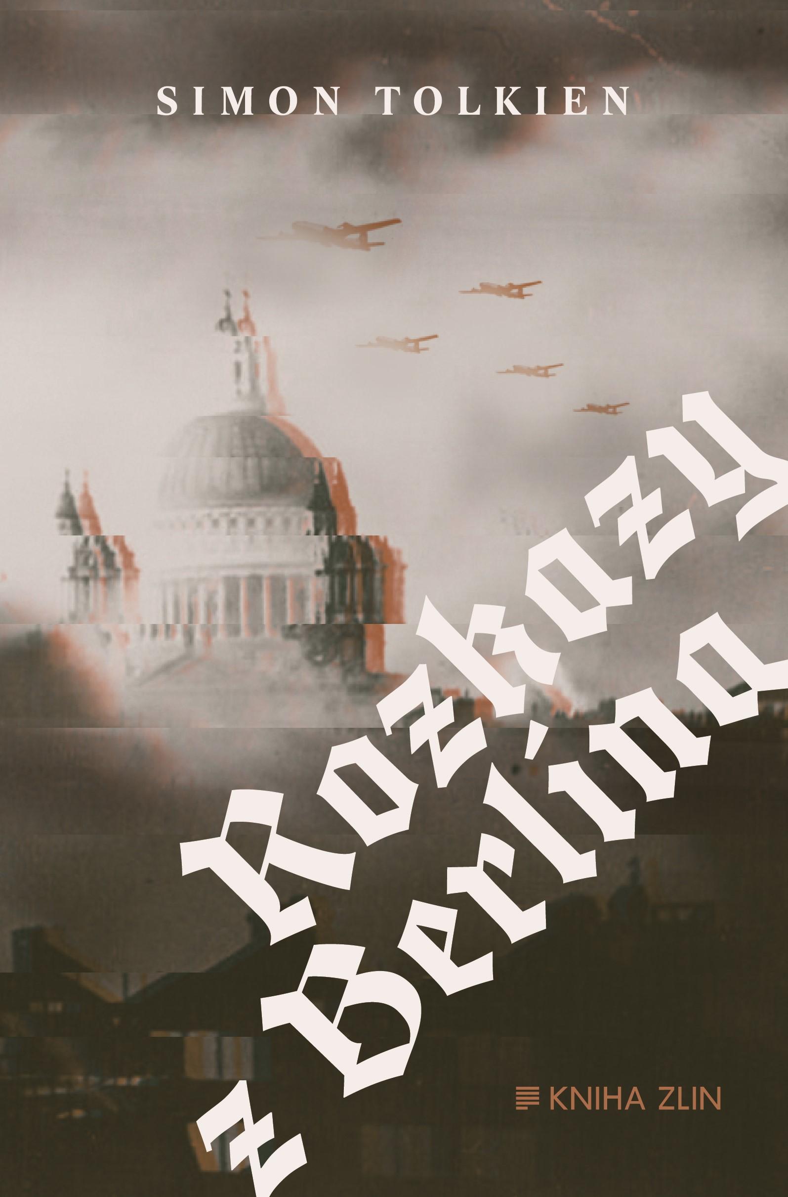 Rozkaz zněl jasně: zabít Churchilla! Špionážní thriller z bombardovaného Londýna!