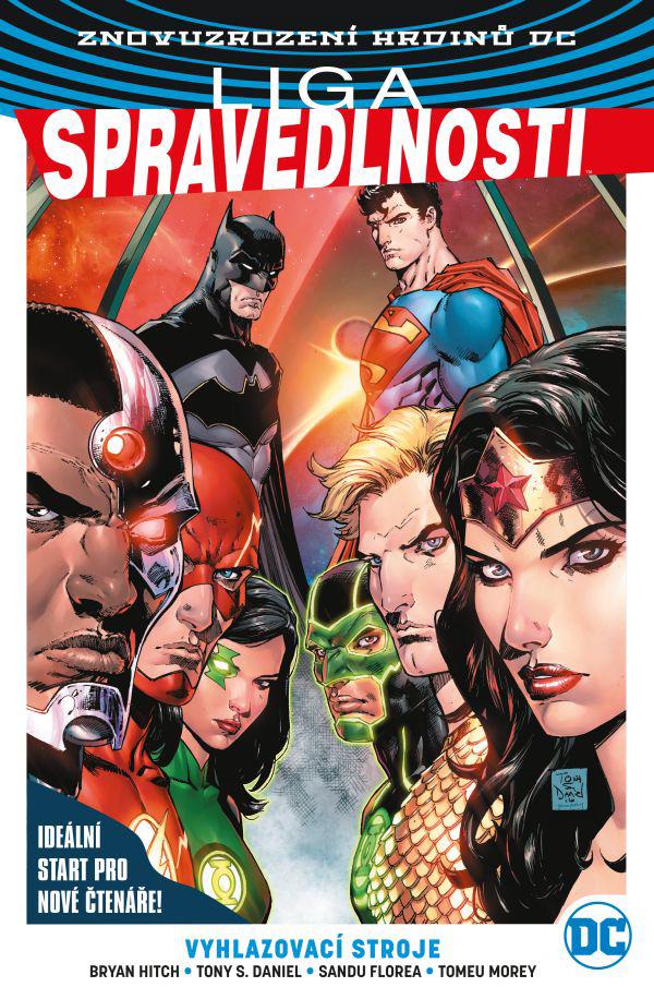 Znovuzrozená Liga Spravedlnosti. Superman je mrtev. Ať žije Superman!