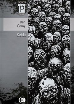Dan Černý: Kejda