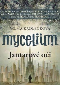 Mycelium: Jantarové oči (audiokniha)