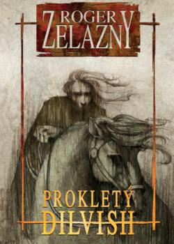Prokletý Dilvish - Roger Zelazny