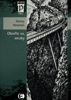 Denny Newman: Otevřte sa, mraky