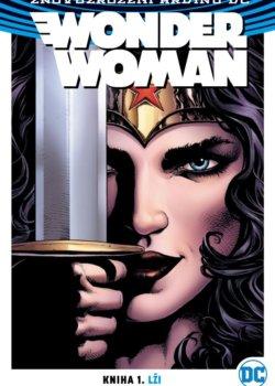 Znovuzrození hrdinů DC: Wonder Woman 1: Lži