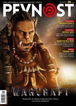 Klaňte se Orkům, nová Pevnost is coming a s ní letošní největší fantasy pecka – Warcraft! Že bylo WOWko doteď fenoménem jen pro pařany, hráče, figurkáře a čtenáře?