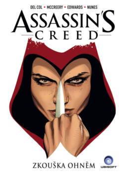 Assassin´s Creed: Zkouška ohněm