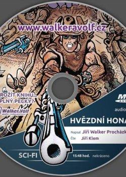 Jiří Walker Procházka - Hvězdní honáci (audiokniha)