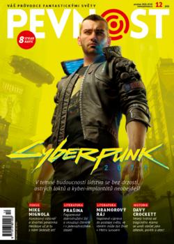 """""""Cyberpunk 2077, Mike Mignola, Prašina, nový příběh z Metra 2033 Mramorový ráj, Krvavé hry, Paranormal..."""