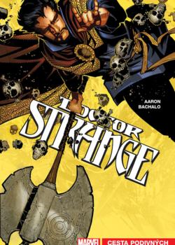 Doctor Strange 1: Cesty podivných