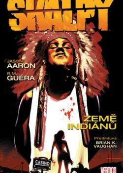 Skalpy: Země indiánů