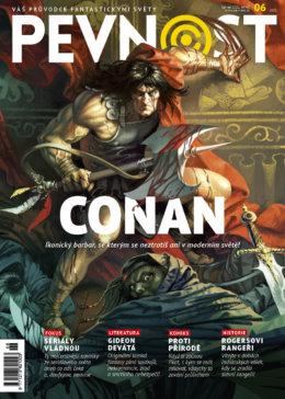 Po boku největšího válečníka v dějinách žánru fantasy přichází nová červnová Pevnost. Pokloňte se společně s námi Conanovi, králi meče, magie a neuvěřitelných dobrodružství.