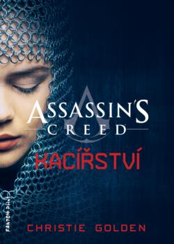 Assassin´s Creed: Kacířství - Christie Golden