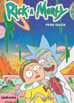 Rick a Morty: První svazek - Zac Gorman