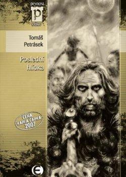 Tomáš Petrásek: Poslední hlídka