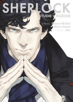 Sherlock: Studie v růžové - Steven Moffat a Mark Gatiss